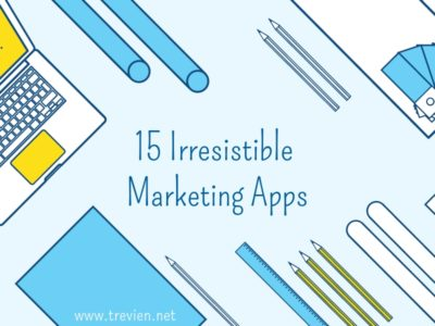 15 inexpensive and irresistible apps for your 2018 marketing efforts!
