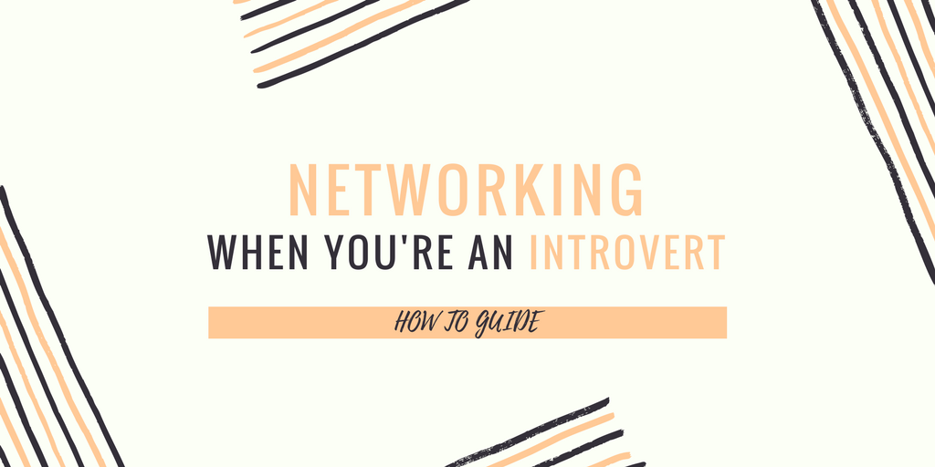 Networking when you're an introvert