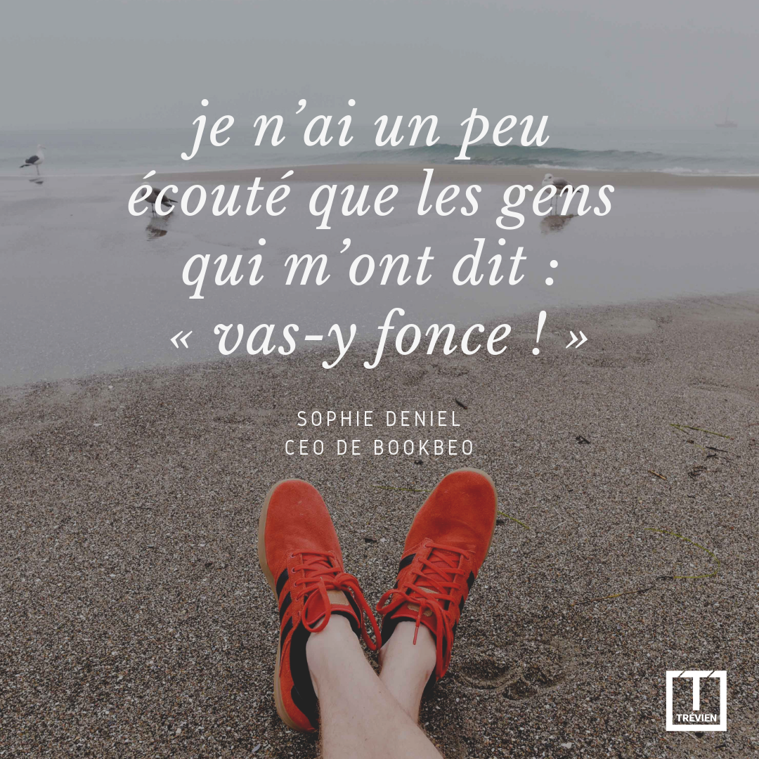 Citation de Sophie Deniel dirigeante bretonne de Bookbeo